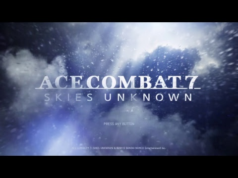 Ace Combat 7 Skies Unknown - First Impression + Full Gameplay Livestream
