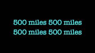 Peter, Paul and Mary - 500 Miles Lyrics