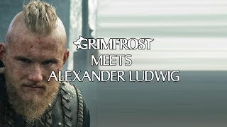 Grimfrost Meets Alexander Ludwig