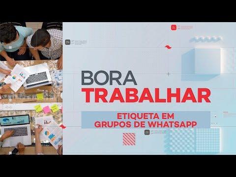 Bora Trabalhar: Etiqueta em grupos de WhatsApp
