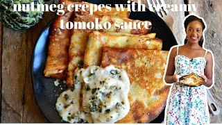 NUTMEG CREPES WITH CREAMY TOMOKO SAUCE   KALUHI'S KITCHEN