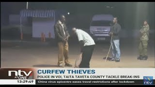 Curfew Thieves: Police in Voi chase away burglars targeting shops