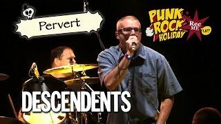 "#047 Descendents ""Pervert"" @ Punk Rock Holiday (09/08/2016) Tolmin, Slovenia"