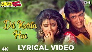 Dil Karta Hai Lyrical - Andaz Apna Apna | Aamir   - YouTube