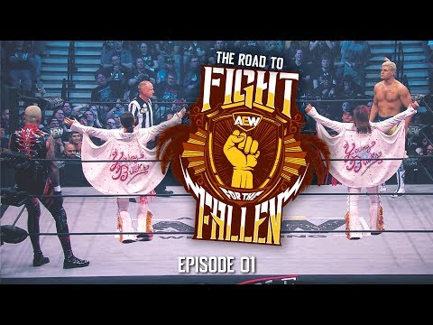 AEW - The Road to Fight for the Fallen - Episode 01