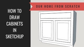 how to draw kitchen cabinets in sketchup - मुफ्त ऑनलाइन