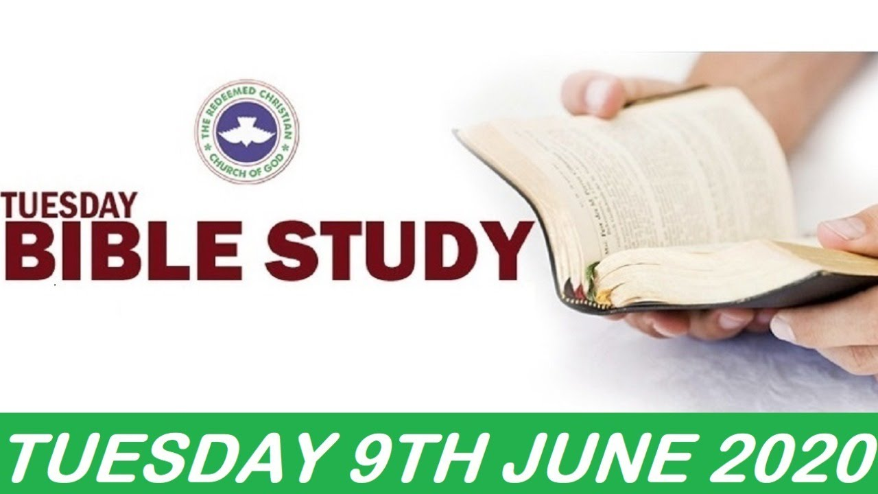RCCG June 9th 2020 Bible Study