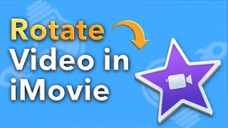 How to rotate any video using imovie in iphone most popular videos how to rotate video in imovie 2018 ccuart Image collections