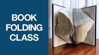 Book Folding Art Class -- Master The Basics Of Book Folding
