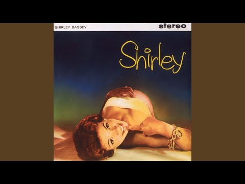 I'm Shooting High performed by Shirley Bassey