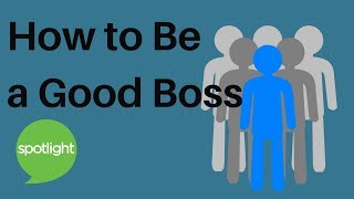 How to Be a Good Boss | practice English with Spotlight