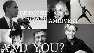 Whats My Personality Type? Introvert Ambivert Or Extrovert | Pros & Cons