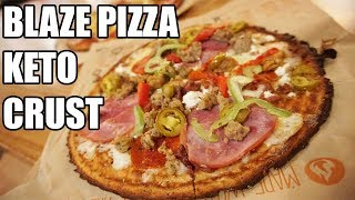 NEW BLAZE PIZZA KETO CRUST! WHY YOU SHOULD TRY IT..