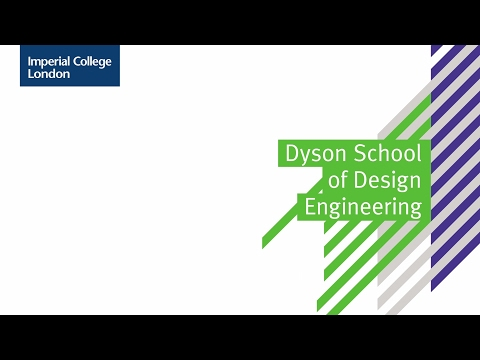 Dyson School Of Design Engineering Faculty Of Engineering Imperial College London