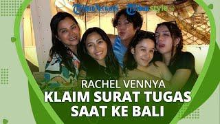 Ajak Kedua Anaknya Liburan ke Bali, Rachel Vennya Akui Miliki Surat Tugas Perjalanan.