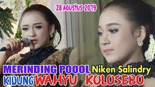 Kidung Wahyu Kolosebo - Niken Salindry - 28 Agustus 2019