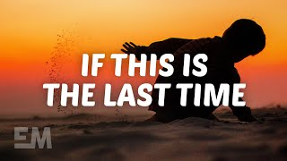LANY - if this is the last time (Lyrics)