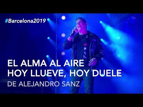"Alejandro Sanz - ""El alma al aire"",  ""Hoy llueve, hoy duele"" #LaGira #LaGiraBarcelona"