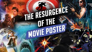 The Resurgence Of The Movie Poster