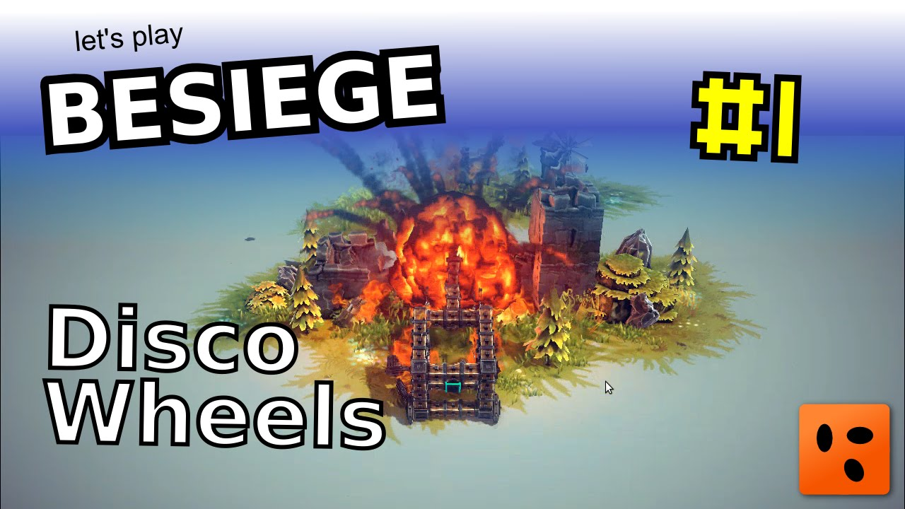 Besiege #1 | Disco Wheels