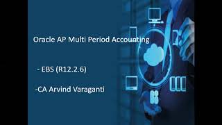 Oracle AP Multi Period Accounting (MPA)