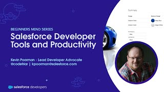 Salesforce Developer Tools and Productivity