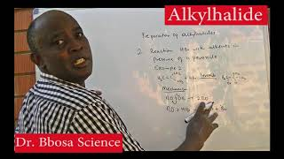 Alkyl halide part 1 of 2 by Dr. Bbosa Science