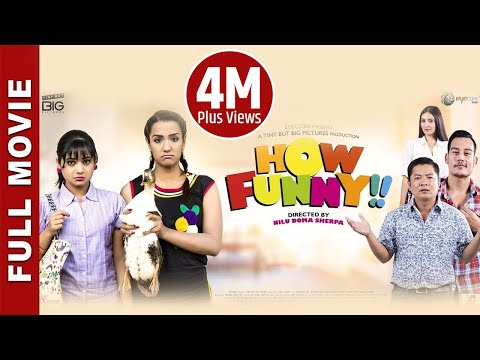 "New Nepali Movie 2017- ""How Funny"" Full Movie ||  Dayahang Rai, Priyanka Karki, Keki Adhikari,"