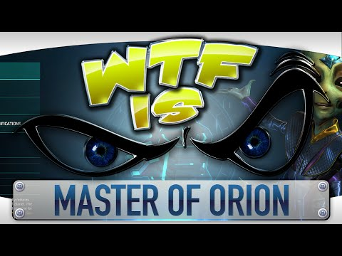 WTF Is... - Master of Orion ? - YouTube video thumbnail