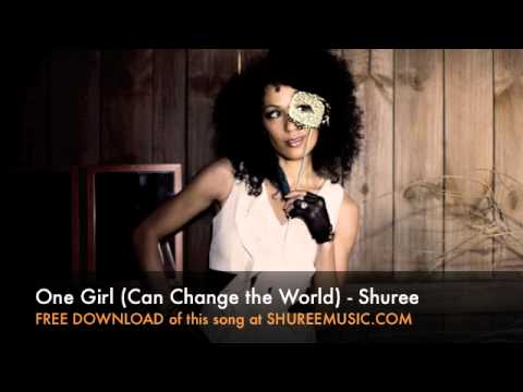 One Girl (Can Change the World)