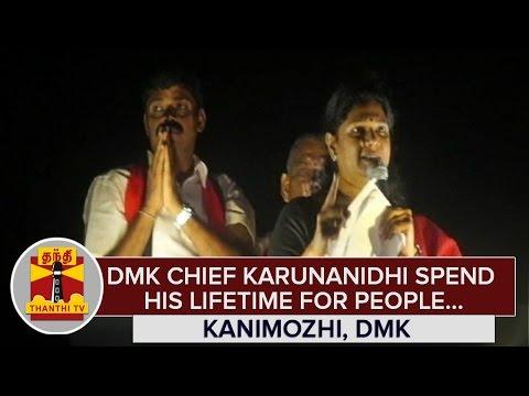 DMK-Chief-Karunanidhi-spend-his-Lifetime-for-People--Kanimozhi-DMK-MP--Thanthi-TV