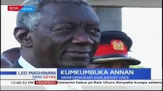 Kofi Annan anakumbukwa na watu waliofanya kazi naye nchini kenya