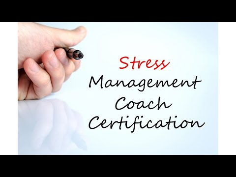 Obtain Certification as a Stress Management Coach - YouTube