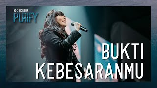 NDC Worship - Bukti KebesaranMu (Official Music Video - Purify Album)