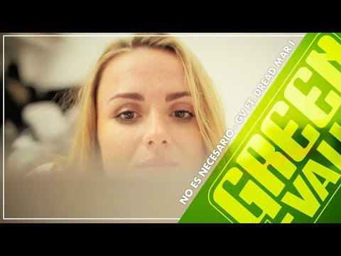 No Es Necesario - Green Valley Ft Dread Mar I