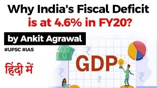 What is Fiscal Deficit? India's Fiscal Deficit widens to 4.6% of GDP in 2019-20, What does it mean?