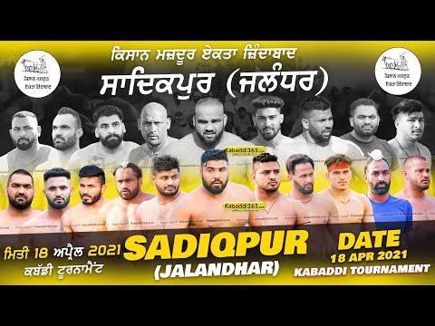 Sadiqpur (Jalandhar) Kabaddi Tournament 18 Apr 2021