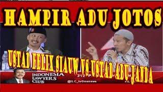 ILC TV ONE, HAMPIR ADU JOTOS Felix siauw vs Abu Janda di ilc reuni 212