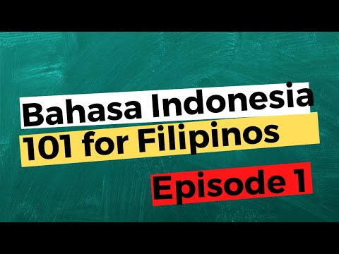 BAHASA INDONESIA 101 FOR FILIPINOS | Episode 1: The Indonesian Alphabet And Its Pronunciation