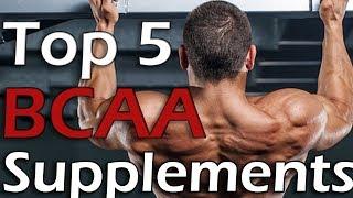 Top 5: Best BCAA Supplements | 2018