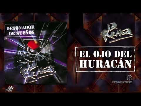 La Renga - El Ojo Del Huracán - Detonador De Sueños