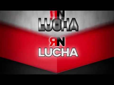 Promo #RNtvLucha32