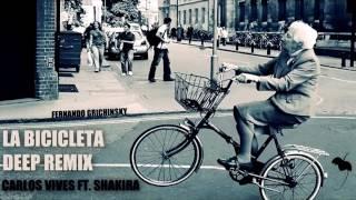 La Bicicleta - Carlos Vives Ft. Shakira (Deep Remix - Fernando G.) FREE DOWNLOAD