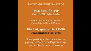 """Palestra """"Pelo seu Êxito"""" – Hélio Machado – 01/04/2020"""
