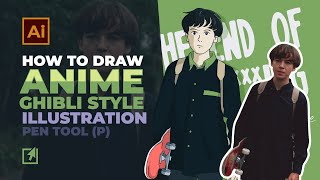 How To Draw Anime [ Ghibli Style ] With Adobe Illustrator CC