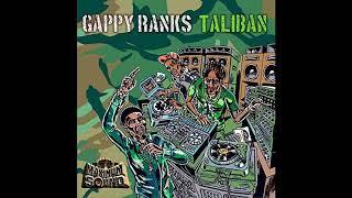 Gappy Ranks   Taliban (Royal Step Riddim)