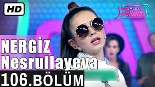 İşte Benim Stilim - Nergiz Nesrullayeva - 106. Bölüm 7. Sezon