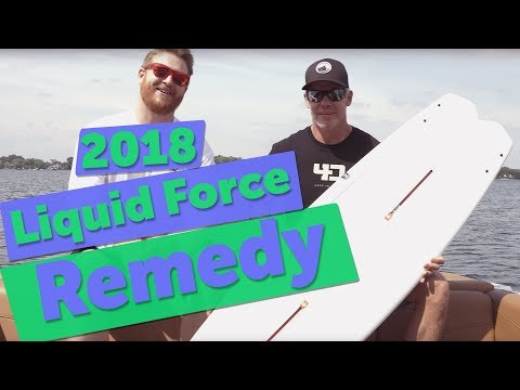 2018 Liquid Force Remedy Wakeboard Review