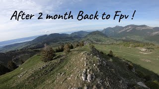 After 2 month ! Mountain Fpv - 4k