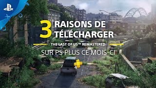 PS Plus | 3 raisons de télécharger The Last of Us Remastered | PS4